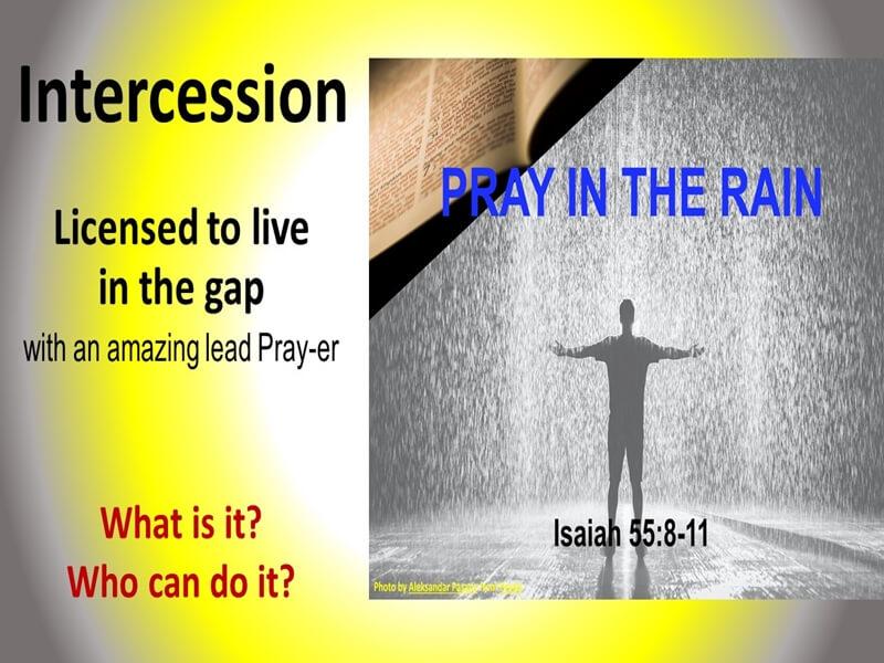 Pray in the Rain - Intercession