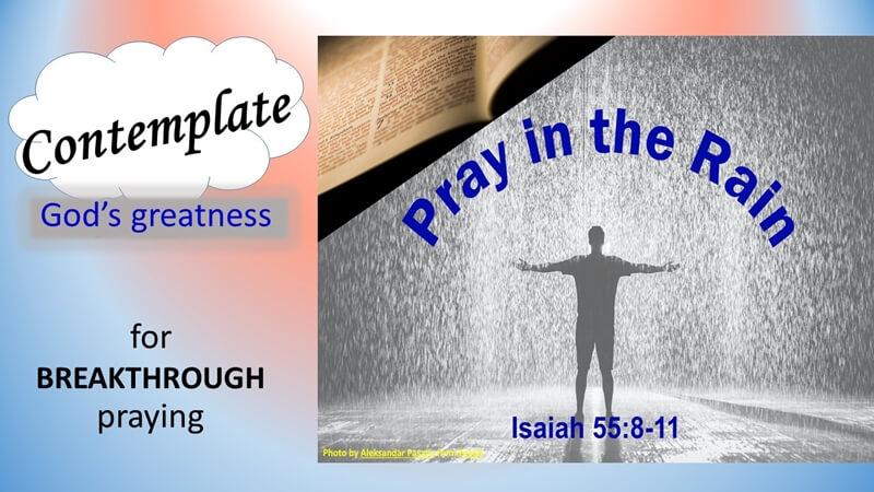 Pray in the Rain - Contemplate